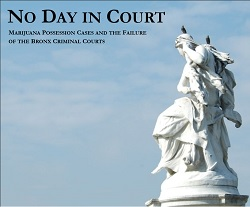 No Day in Court – a New Report by The Bronx Defenders