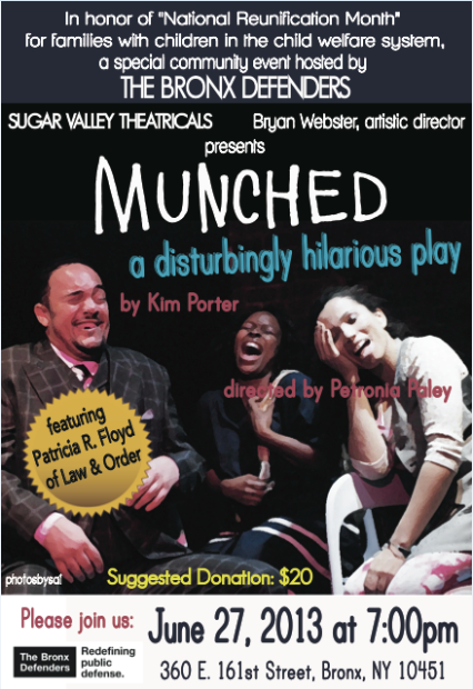 MUNCHED, A Disturbingly Hilarious Play – June 27th, 2013