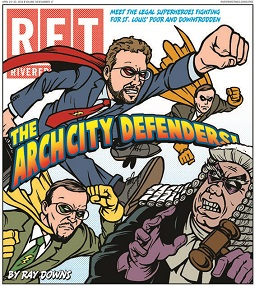 Riverfront Times: ArchCity Defenders – Meet the legal superheroes fighting for St. Louis' downtrodden