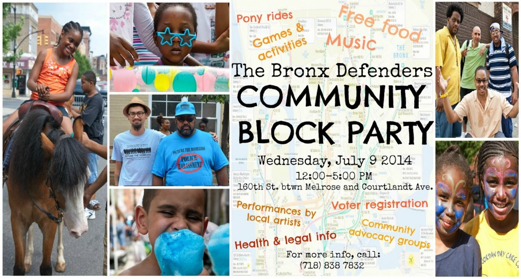 The Bronx Defenders' 2014 Community Block Party | July 9th, 12-5pm | 160th Street and Courtland Avenue