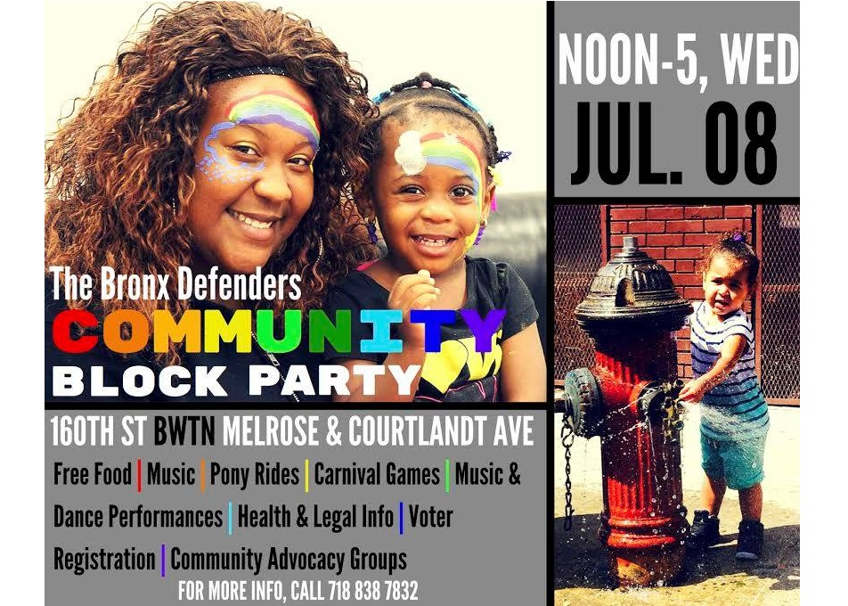 Join us for The Bronx Defenders Annual Community Block Party on Wednesday, July 8!